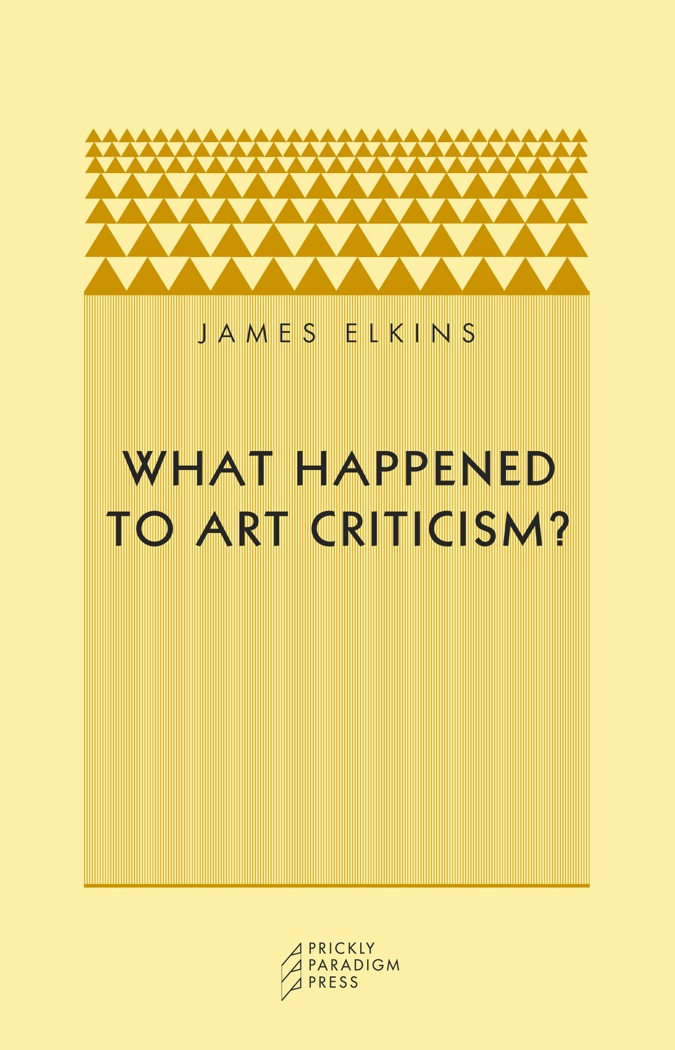 What Happened to Art Criticism? Cover